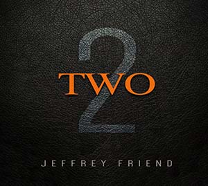 Cover art for Jeffrey Friends' Two